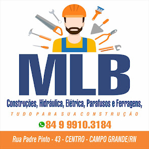 MLB trabalha com construções em geral, hidráulica, elétrica, parafusos e ferragens em Campo Grande