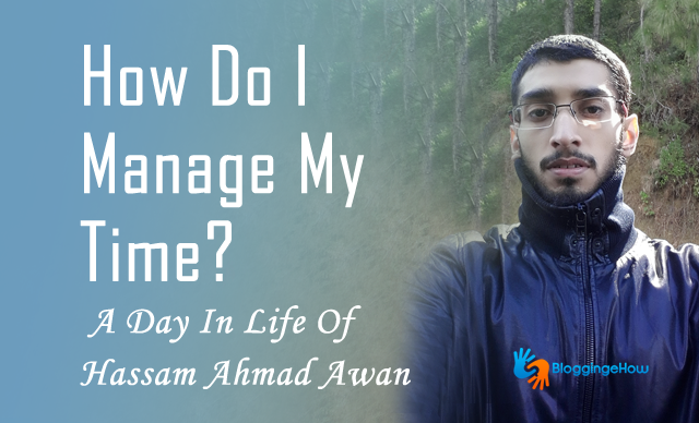 a day in life of hassam ahmad awan