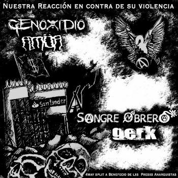 """4way Split benefico Genoxidio/Sangre Obrera/Amor/Gerk """"Nuestra Reacción en Contra de su Violencia"""""""