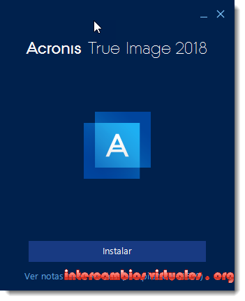 Acronis.True.Image.2018.v22.5.1.11530.Multilingual.Incl.Activator-Nova-S-intercambiosvirtuales.org-01.png