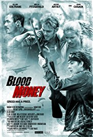 Blood Money 2017 full Movie Watch Online Free