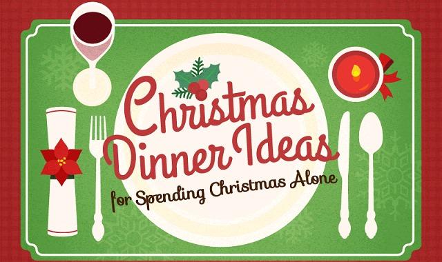 christmas dinner ideas for spending christmas alone infographic