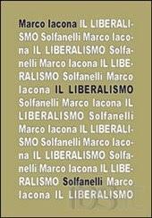 Il liberalismo (Solfanelli 2012)