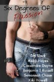 Six Degrees Of Passions - Click on Picture to BUY. For only .99cents, it&#39;s a steal