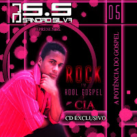 DJ Sandro Silva - Vol.05 - Rock in Rool Gospel e Cia 2011