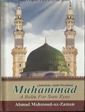Muhammad (S.A.W) A Balm For Sore Eyes  Islamic Books