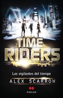 Time Riders de Alex Scarrow