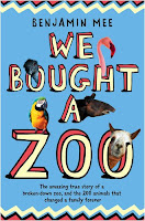 Book cover of We Bought A Zoo by Benjamin Mee