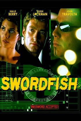 http://2.bp.blogspot.com/-Fb6rG6hb_JY/VHGDNmVSaqI/AAAAAAAAD40/ZChefJxIS5Q/s420/Swordfish%2B2001.jpg
