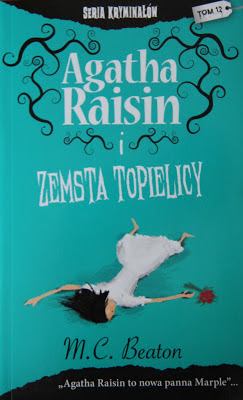 M.C. Beaton, Agatha Raisin i zemsta topielicy [Agatha Raisin and the Day the Floods Came, 2002]
