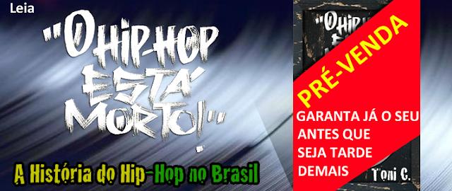"""TONI C lança """"O Hip Hop Está Morto"""", o livro que vai mexer com você"""