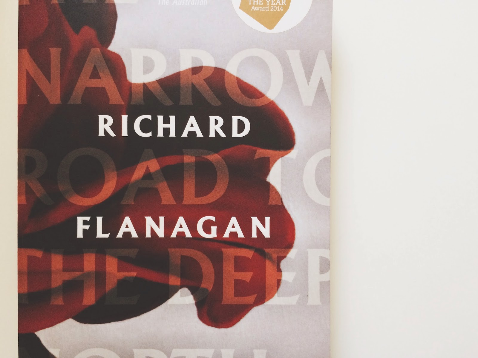 The Narrow Road To The Deep North, Richard Flanagan, Man Booker Prize, Bramble and Thorn, Review