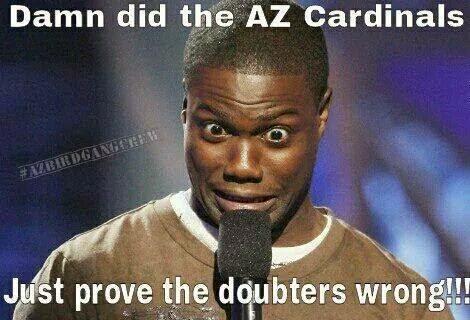 Damn did the az cardinals just prove the doubters wrong!!