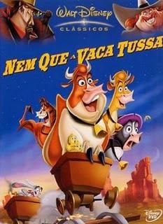 Nem Que a Vaca Tussa Dublado 2004