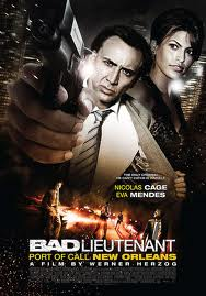 Cảnh Sát Phạm Tội - The Bad Lieutenant : Port Of Call New Orleans