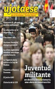 "YA SALIÓ ""ujotaese"" LA REVISTA DE LA JUVENTUD MILITANTE"