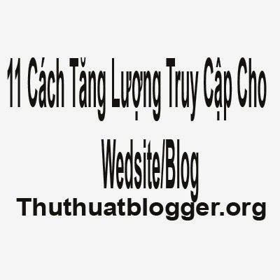 11 cách tăng lượt truy cập cho website