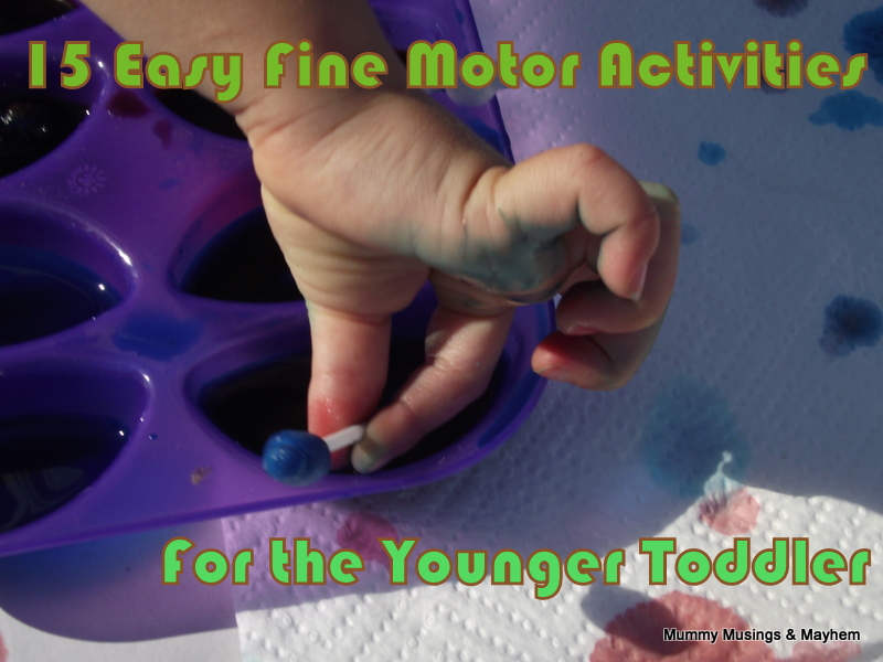 Easy Fine Motor Fun For Younger Toddlers The Empowered
