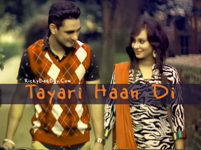 TAYARI HAAN DI LYRICS - KULWINDER BILLA SONG MP3