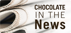 chocolate and news