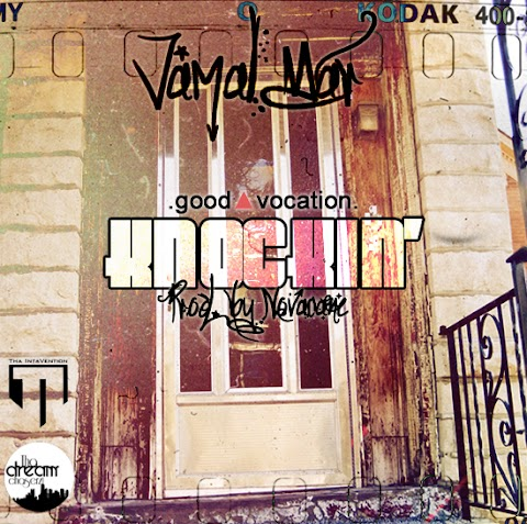 Jamal Mar - Knockin ft. Good Vocation