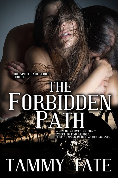 The Forbidden Path (The Spirit Path - BOOK 3) Time Travel Romance