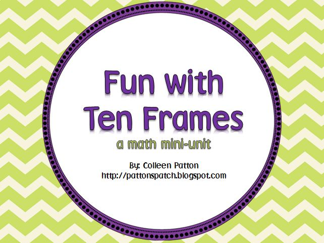 Ten Frame Template http://pattonspatch.blogspot.com/2012/03/ten-frame-games.html