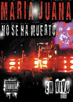 MARÍA JUANA NO SE HA MUERTO - Convivencia Rock 2012