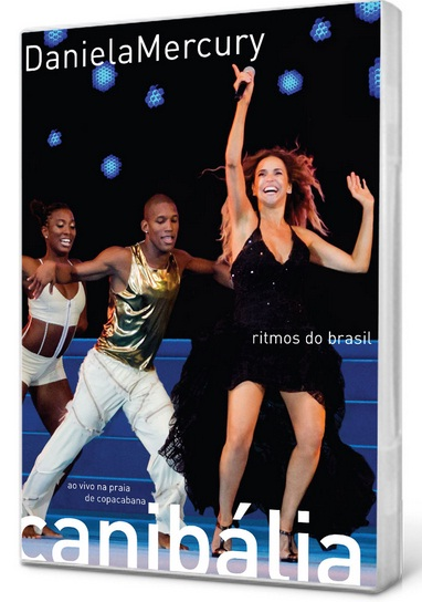 Daniela Mercury Canibália Ritmos do Brasil DVDRip 2011 Daniela 2BMercury 2BCanib 25C3 25A1lia 2B  2BXANDAO 2BDOWNLOAD