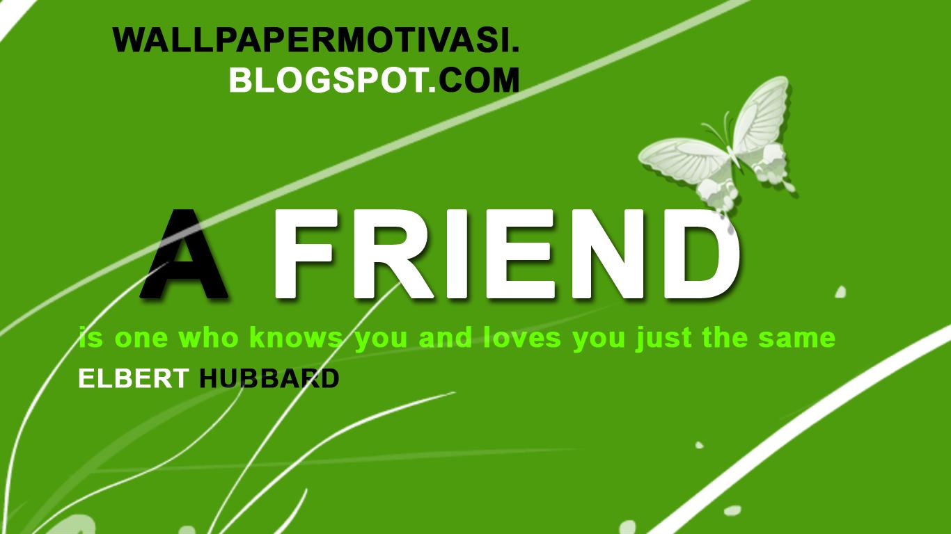 Kata kata indah bergambar dan kata mutiara : A friend is one who knows ...