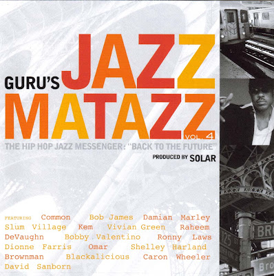 "Guru – Jazzmatazz Vol. 4: The Hip Hop Jazz Messenger '""Back To The Future"" (CD) (2007) (FLAC + 320 kbps)"