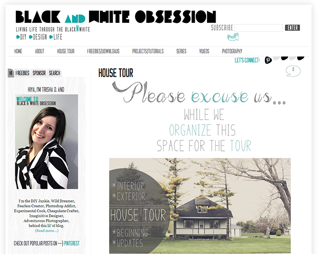 Black and White Obsession Designs: Fully neglected House Tour Page | Blog ReDesign/Refresh | www.blackandwhiteobsession.com