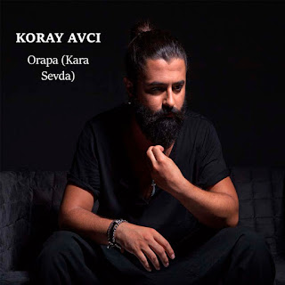 Koray Avcı - Oropa (Kara Sevda) dinle şarkı sözü