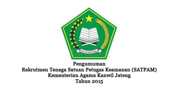 KEMENAG RI / DEPAG RI (NON PNS) : TENAGA SATUAN PETUGAS KEAMANAN - JATENG, JAWA INDONESIA