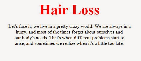 Hair Loss Face It We Live In A Crazy World Are Always Hurry And Mostly Forget Ourselves Our Body Needs Was Then That Several Problems