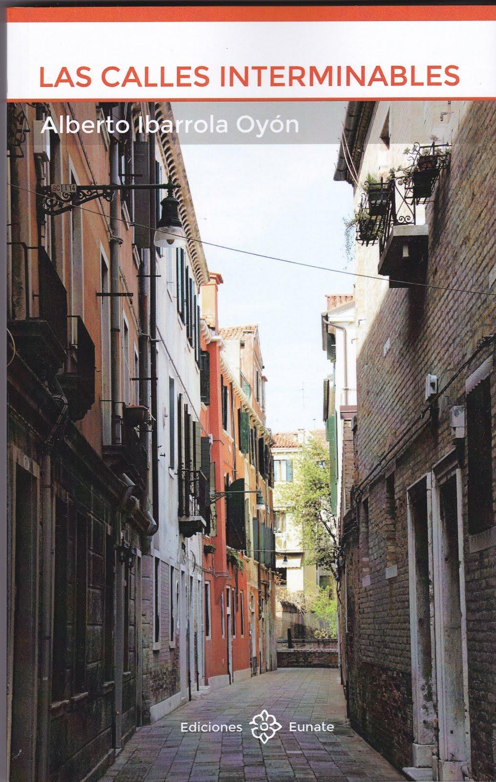 Las calles interminables