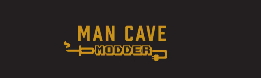 Man Cave Modder