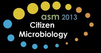 Thoughts on Citizen Microbiology and upcoming session at #ASM2013