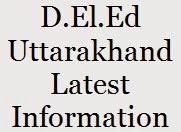 D.El.Ed Uttarakhand