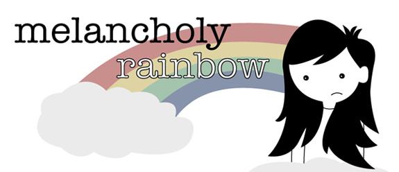 melancholy rainbow