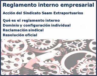 REGLAMENTO INTERNO EMPRESARIAL. CASO SINDICATO SAAM EXTRAPORTUARIOS