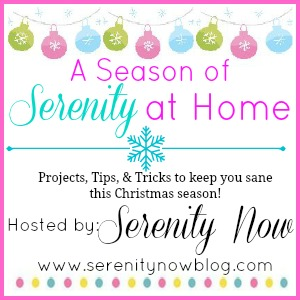 A Season of Serenity at Home (Holiday series) via Serenity Now