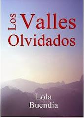LOS VALLES OLVIDADOS...