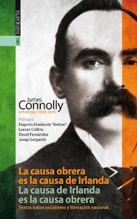 """Libro """"LA CAUSA OBRERA ES LA CAUSA DE IRLANDA. LA CAUSA DE IRLANDA ES LA CAUSA OBRERA"""""""