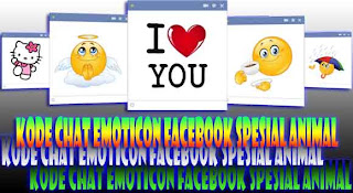Kode Chat Emoticon Facebook Spesial Animal