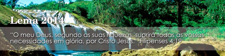 LEMA 2014 IGREJA CRISTÃ MARANATA - O SENHOR JESUS VEM!