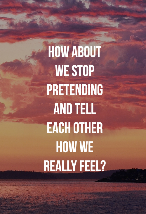 how about we stop pretending images love quotes
