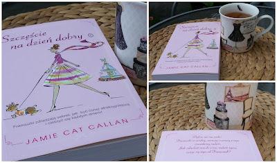 Bonjour, Happiness! czyli Szczęście na dzień dobry, Jamie Cat Callan