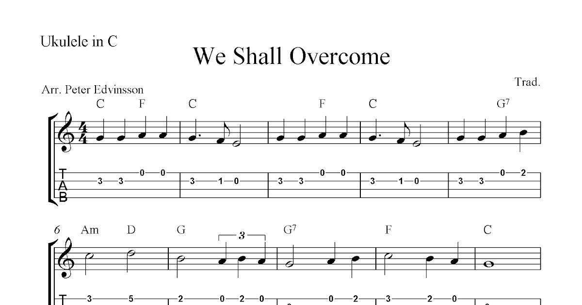 We Shall Overcome Free Ukulele Tabs Sheet Music