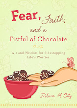 Fear, Faith & a Fistful of Chocolate